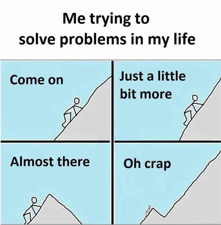 As long as there is life,the problems never end
